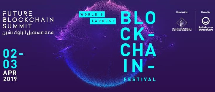 Future Blockchain Summit Dubai 2019 April Top Blockchain Conferences You Can't Miss