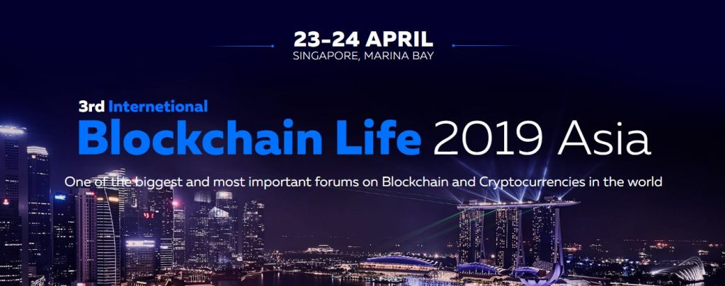 Blockchain Life Asia 2019 April Singapore Events You Can't Miss