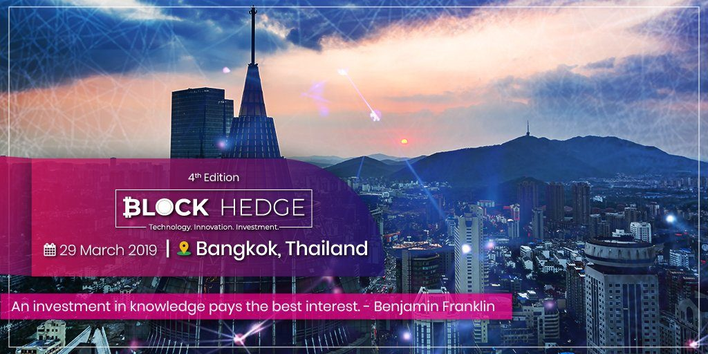 block hedge Thailand Bangkok Blockchain Events 2019 You Can Not miss